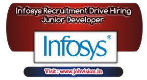 Infosys Recruitment Drive Hiring Junior Developer For BE/ B.Tech/ ME/ M.Tech/ BCA/ MCA  | Apply Online @ official website