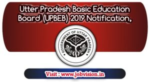Utter Pradesh Basic Education Board (UPBEB) 2019 Notification, Apply Online for Teachers Eligibility Test | last date to apply online : 20.11.2019 | Apply on official website