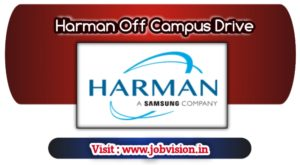 Harman Off Campus Drive 2019 Hiring Freshers Of B.E/B.Tech From 2020 Batch | Apply online @ Official website