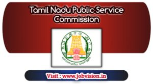 Tamil Nadu Public Service Commission ( TNPSC ) Recruitment