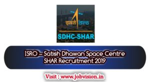 ISRO – Satish Dhawan Space Centre SHAR Recruitment 2019, Apply online for 93 Technician/ Draughtsman Vacancies