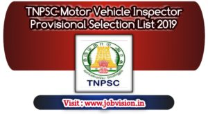 TNPSC Motor Vehicle Inspector Provisional Selection List 2019