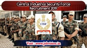 Cisf Central Industrial Security Force Recruitment 2019 300 Head Constable