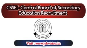 CBSE - Central Board of Secondary Education Recruitment 2019