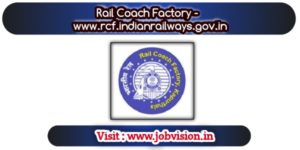 Rail Coach Factory Notification 2020 – Opening for 400 Electrician Posts - last date to apply online 06.02.2020