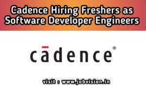 Cadence Freshers Recruitment