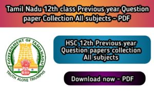 Tamil Nadu 12th Previous year Question Papers