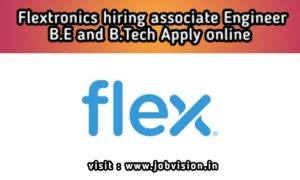 Flextronics Hiring 2020 | Associate