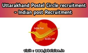 Uttarakhand Postal Circle Recruitment
