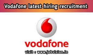 Vodafone latest hiring notification 2020