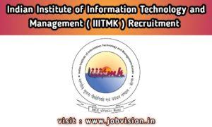 IIITMK Recruitment