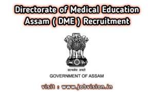 DME Assam Recruitment