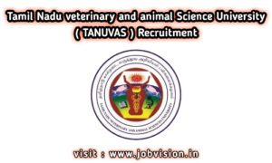 TANUVAS Recruitment