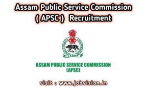 APSC Recruitment