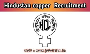 Hindustan Copper Recruitment