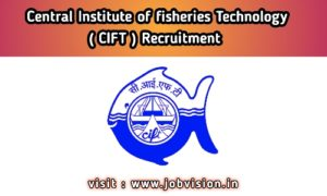 Central Institute of fisheries Technology ( CIFT )