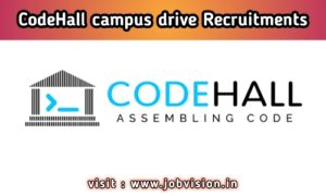 CodeHall campus drive Recruitments