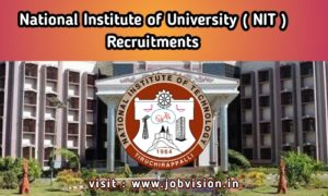 NIT Trichy Recruitment 2020 |  Deputy Registrar & Other Non-Teaching Vacancies | Last Date : 31.07.2020