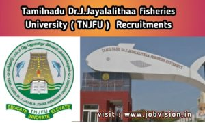 TNJFU Tamil Nadu Dr J Jayalalithaa fisheries University