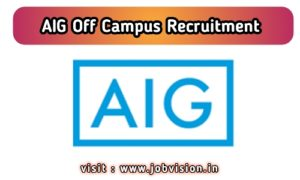 AIG Off Campus Hiring