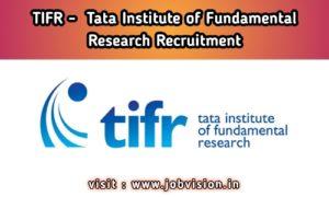 TIFR - Tata Institute of Fundamental Research Recruitment