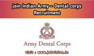 Join Indian Army - Dental Corps