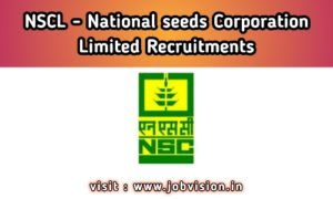 NSCL - National Seeds Corporation Limited Recruitment