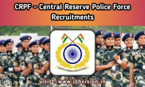 CRPF - Central Reserve Police Force Recruitment