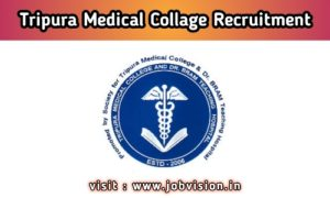 Tripura Medical College Recruitment
