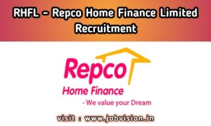 RHFL - Repco Home Finance Limited Recruitment