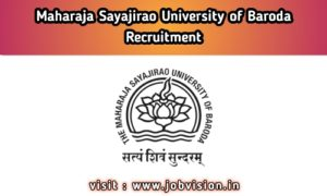 MSU Baroda Recruitment