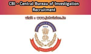 CBI - Central Bureau of Investigation Recruitment