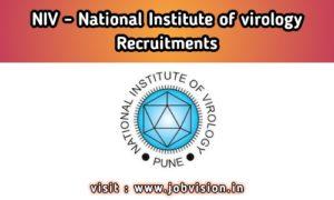 NIV National Institute of Virology Pune Recruitment
