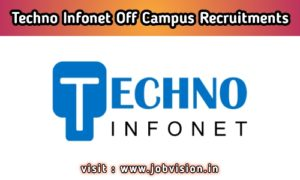 Techno Infonet Off Campus Drive