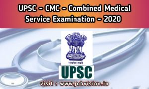 UPSC - CMC Exam Notification