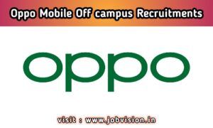 Oppo Mobile Off Campus Drive
