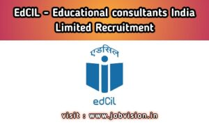 EdCIL India Recruitment 2020 | Educational Consultants India Limited