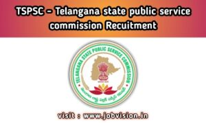 TSPSC_Telangana State Public Service Commission
