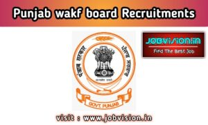 Punjab Wakf Board Recruitment