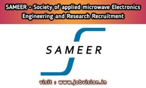 SAMEER - Society for Applied Microwave Electronics Engineering and Research