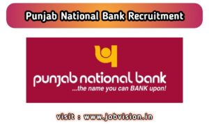 PNB - Punjab National Bank Recruitment