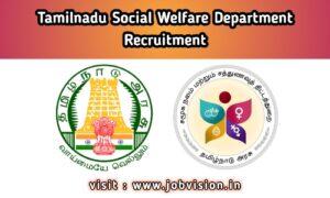 TN Social Welfare Recruitment 2020