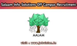 Aalam Info Solutions Off Campus Drive