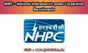 NHPC National Hydroelectric Power Corporation Recruitment
