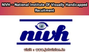 NIVH - National Institute for the Visually Handicapped Recruitment