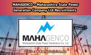 MAHAGENCO - Maharashtra State Power Generation Company Ltd Recruitment