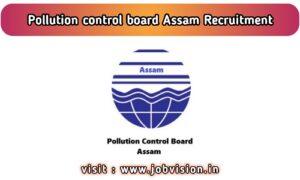 Assam PCB Recruitment