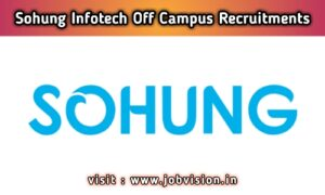 Sohung Infotech Off Campus Drive