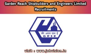 GRSE Garden Reach Shipbuilders & Engineers Limited Recruitment