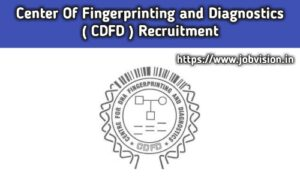 CDFD - Centre for DNA Fingerprinting and Diagnostics Recruitment 2020